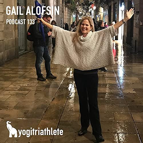 Gail Alofsin in Yogitriathlete Podcast